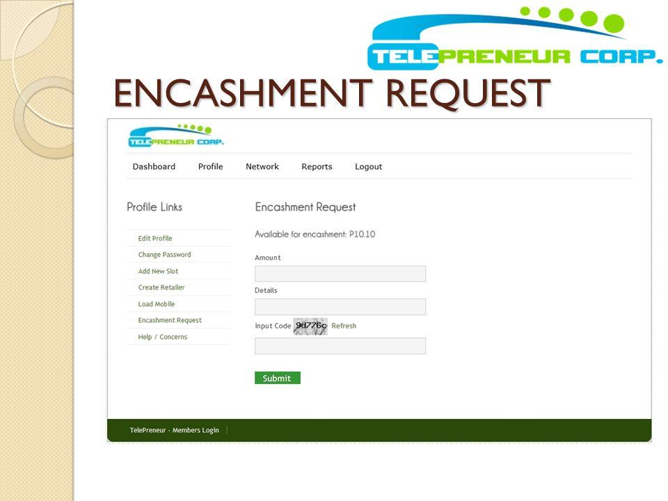 ENCASHMENT REQUEST