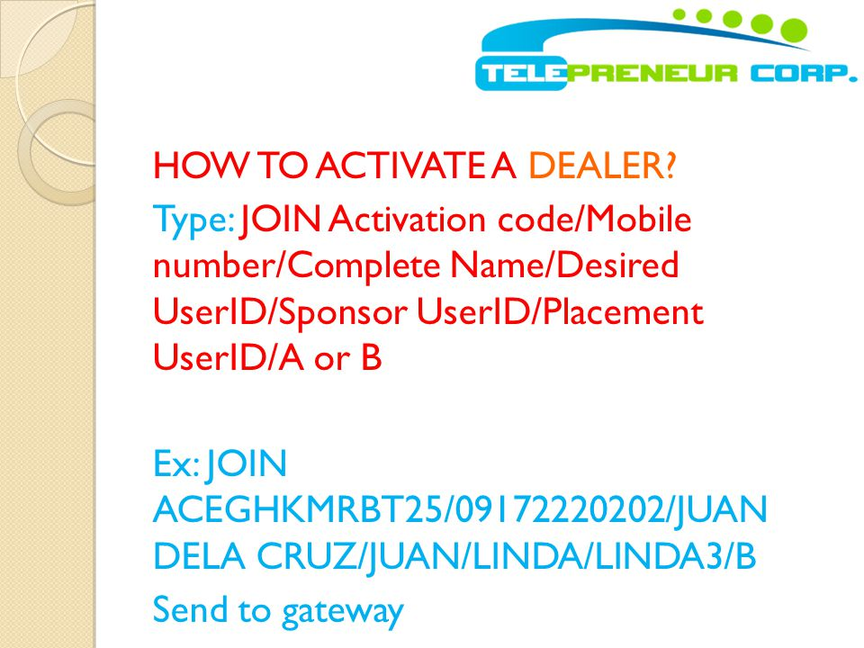 HOW TO ACTIVATE A DEALER