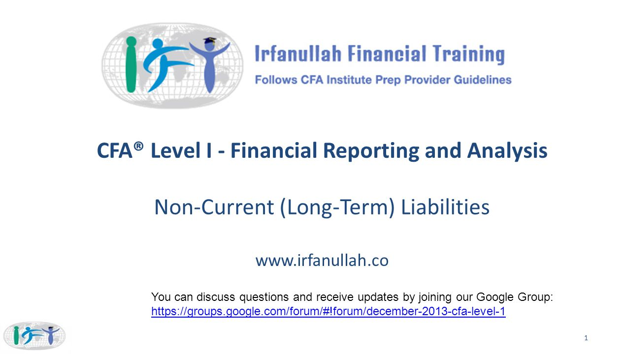 CFA® Level I - Financial Reporting and Analysis