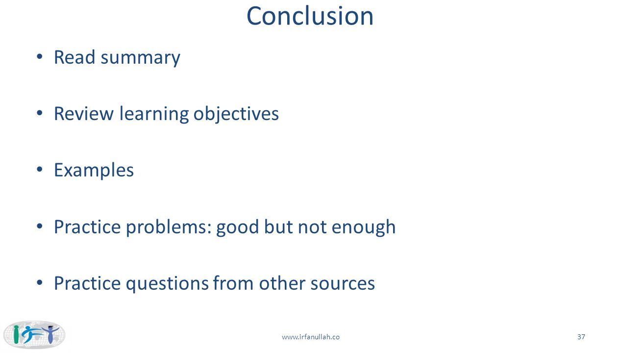 Conclusion Read summary Review learning objectives Examples