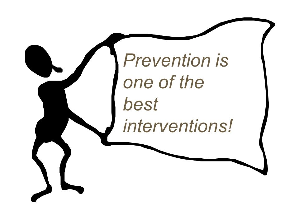 Prevention is one of the