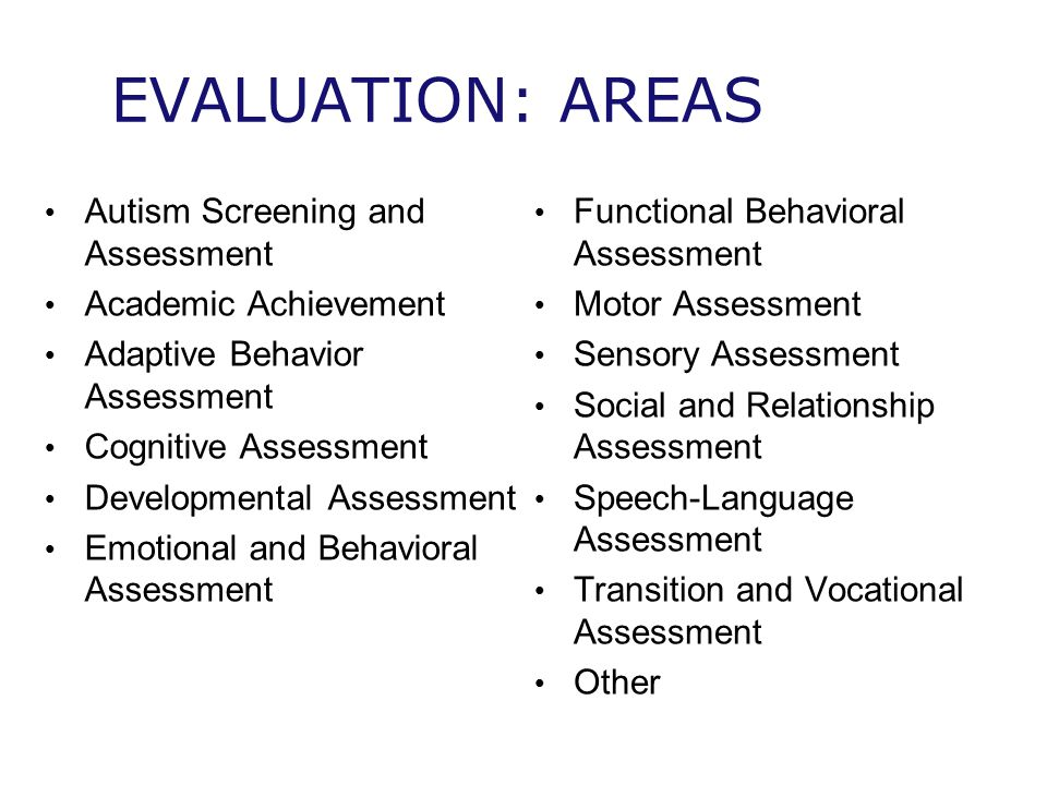 EVALUATION: AREAS Autism Screening and Assessment Academic Achievement