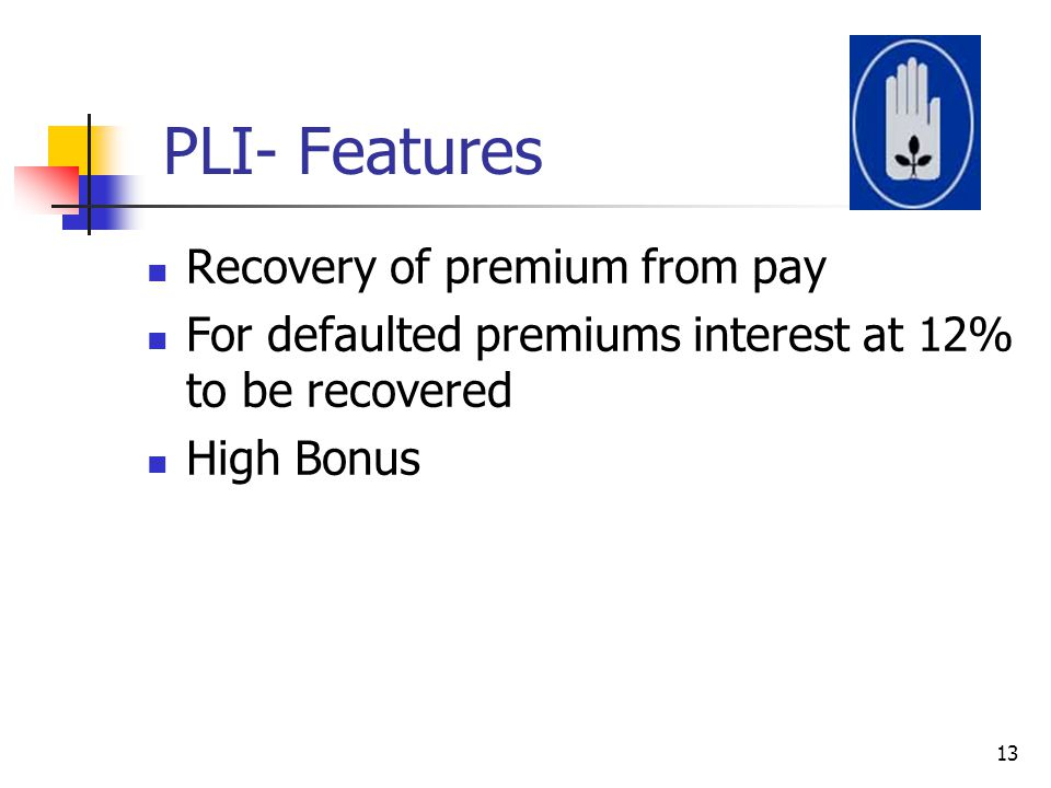 PLI- Features Recovery of premium from pay