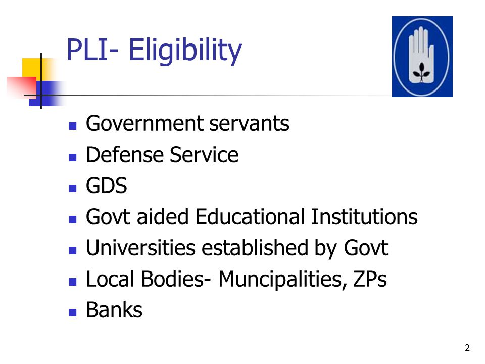 PLI- Eligibility Government servants Defense Service GDS