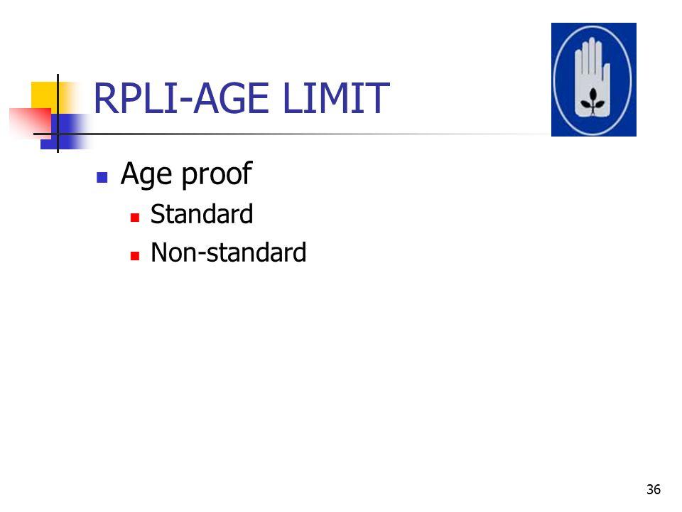 RPLI-AGE LIMIT Age proof Standard Non-standard