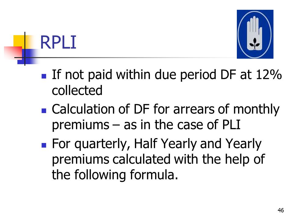 RPLI If not paid within due period DF at 12% collected