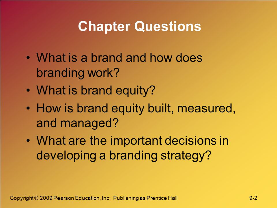 Chapter Questions What is a brand and how does branding work