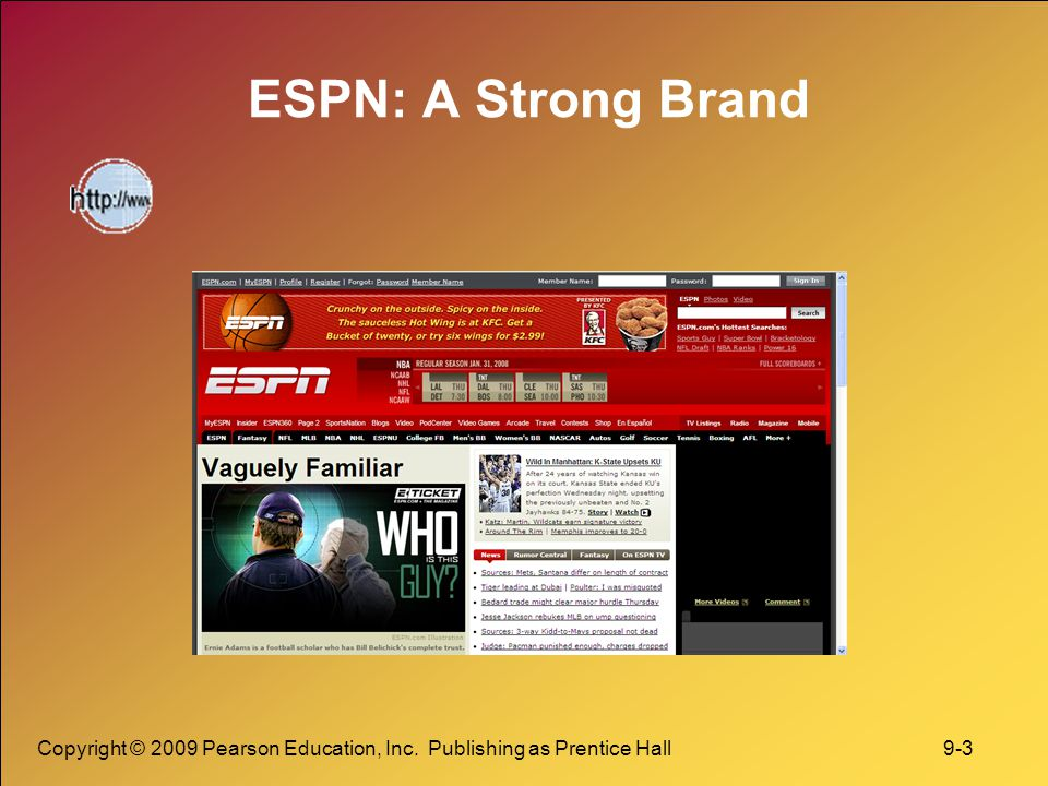 ESPN: A Strong Brand Copyright © 2009 Pearson Education, Inc.