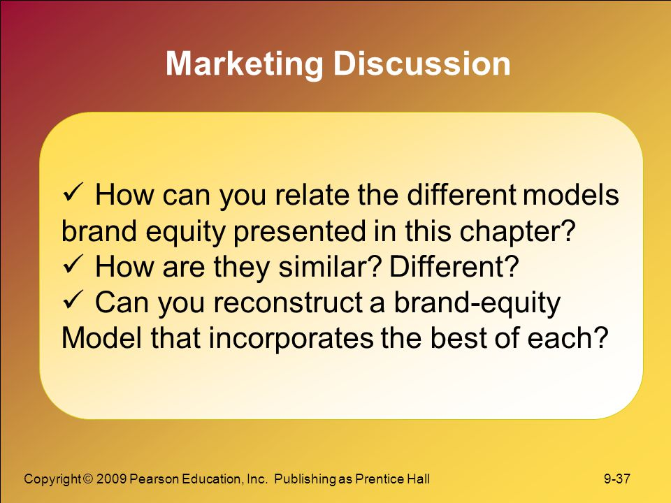 Marketing Discussion How can you relate the different models