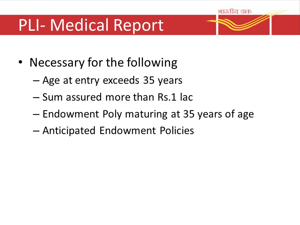PLI- Medical Report Necessary for the following