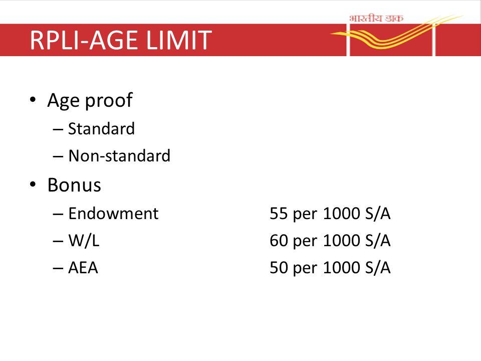 RPLI-AGE LIMIT Age proof Bonus Standard Non-standard