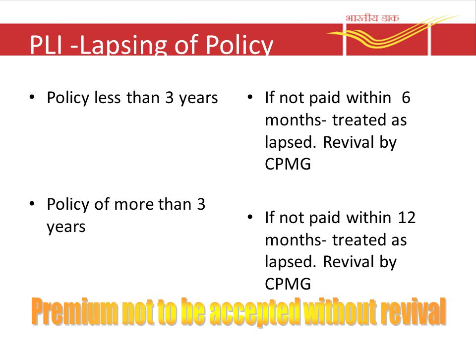 PLI -Lapsing of Policy Premium not to be accepted without revival