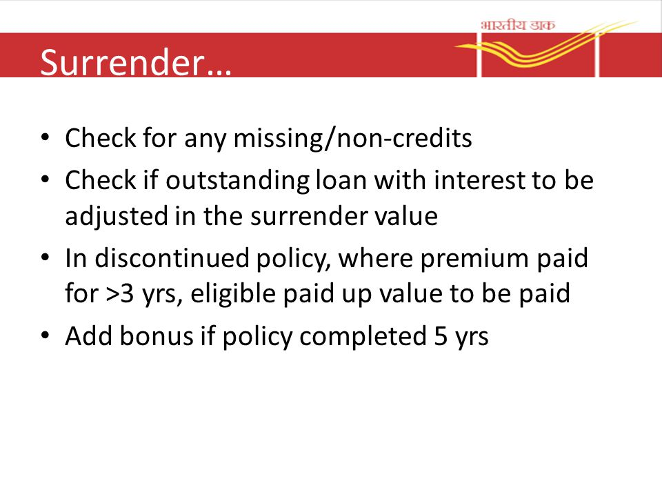 Surrender… Check for any missing/non-credits