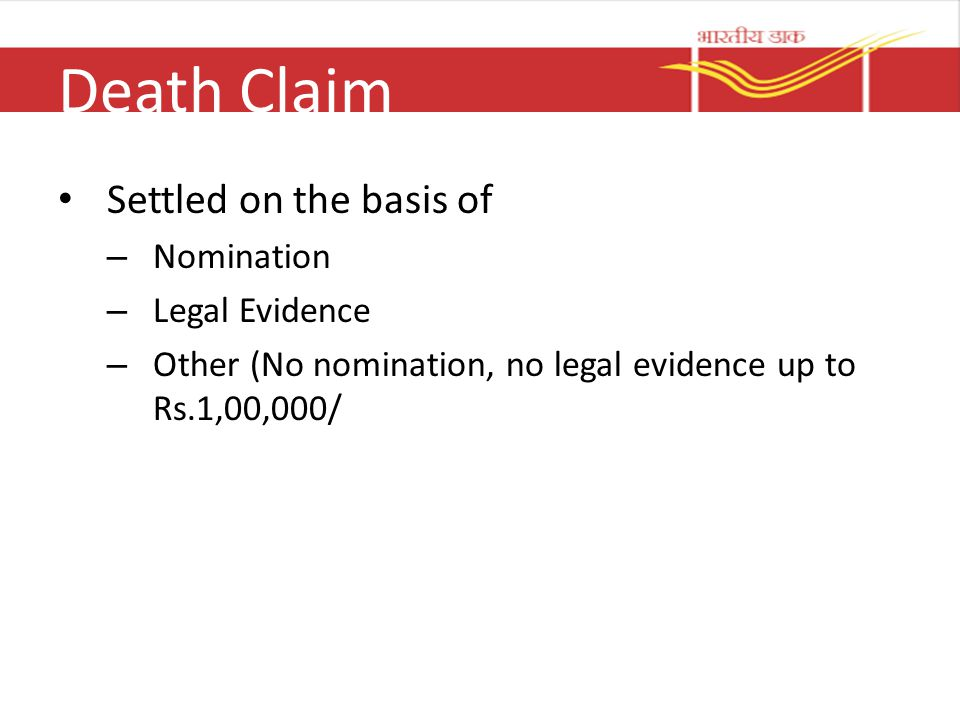 Death Claim Settled on the basis of Nomination Legal Evidence