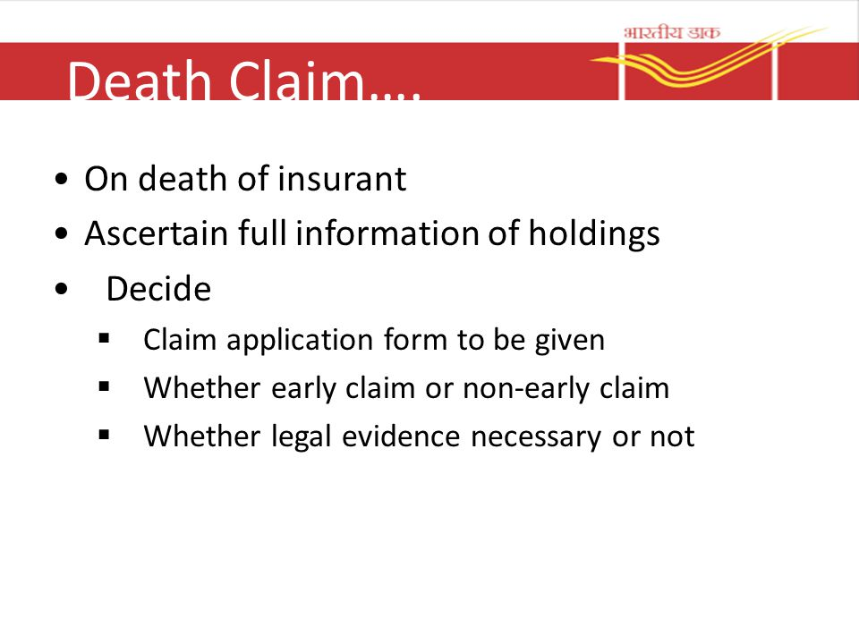 Death Claim…. On death of insurant