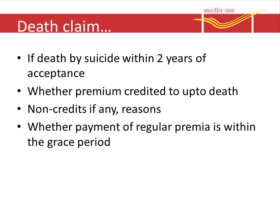 Death claim… If death by suicide within 2 years of acceptance