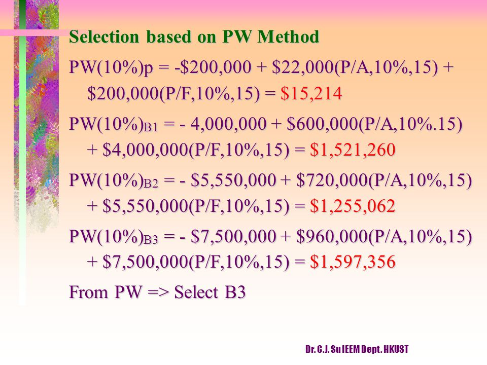 Selection based on PW Method