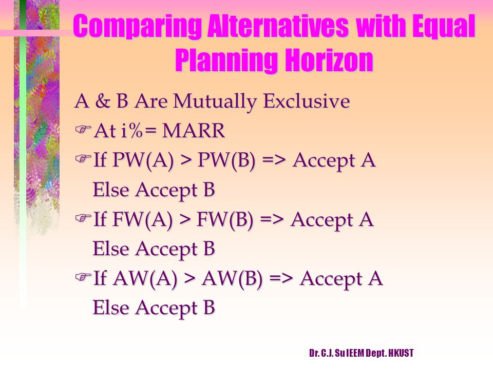 Comparing Alternatives with Equal Planning Horizon