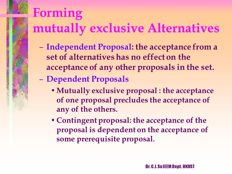 Forming mutually exclusive Alternatives