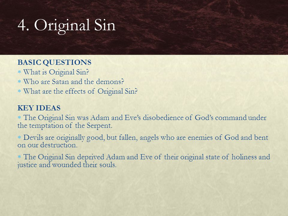 4. Original Sin BASIC QUESTIONS What is Original Sin