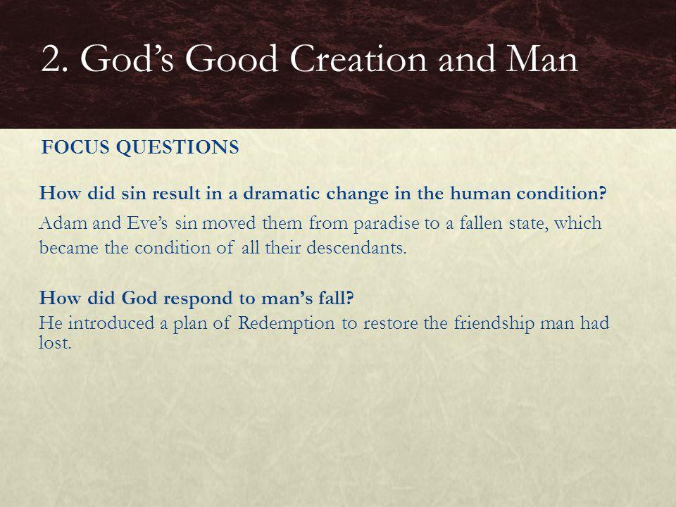 2. God's Good Creation and Man