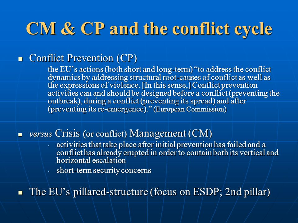 CM & CP and the conflict cycle