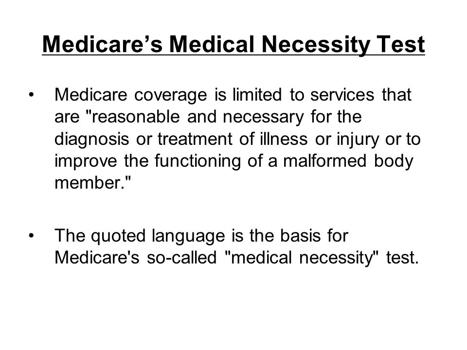 Medicare's Medical Necessity Test