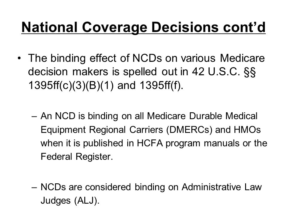 National Coverage Decisions cont'd