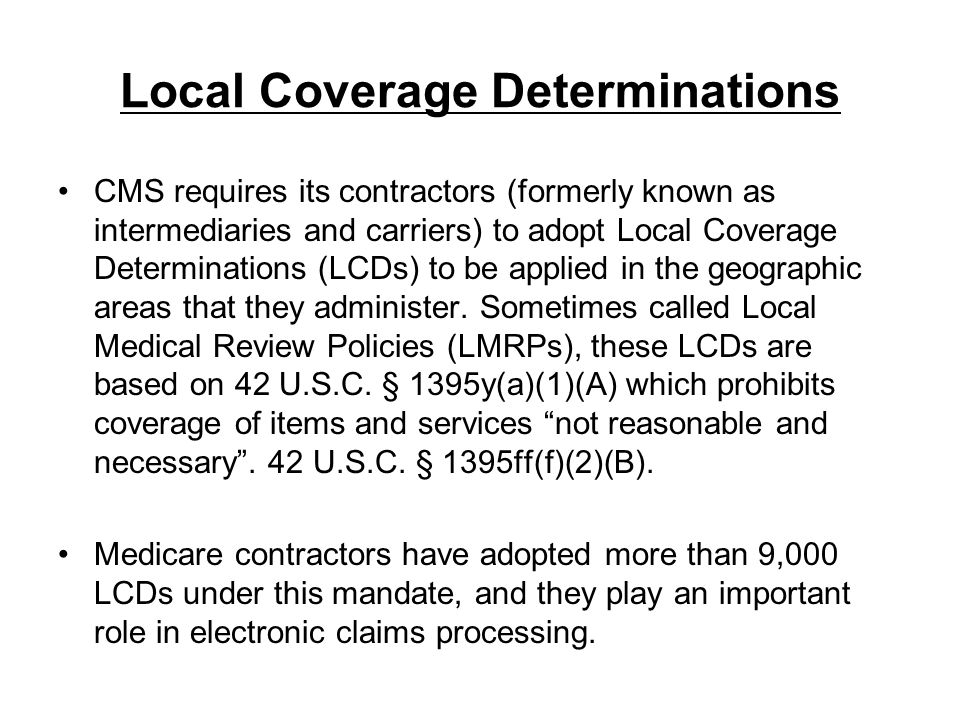 Local Coverage Determinations