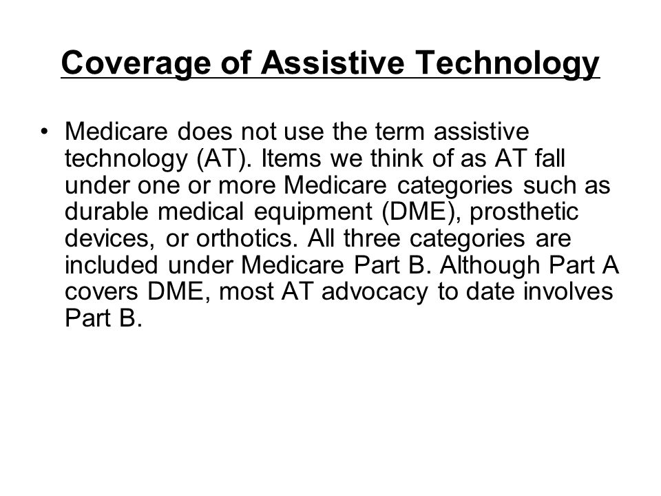Coverage of Assistive Technology