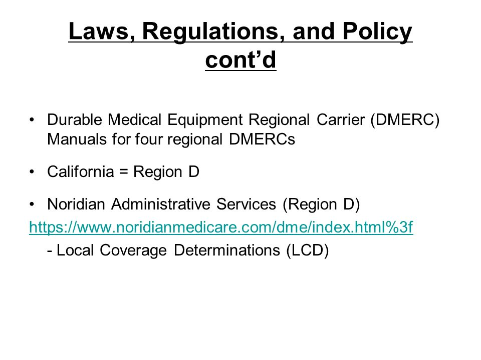 Laws, Regulations, and Policy cont'd