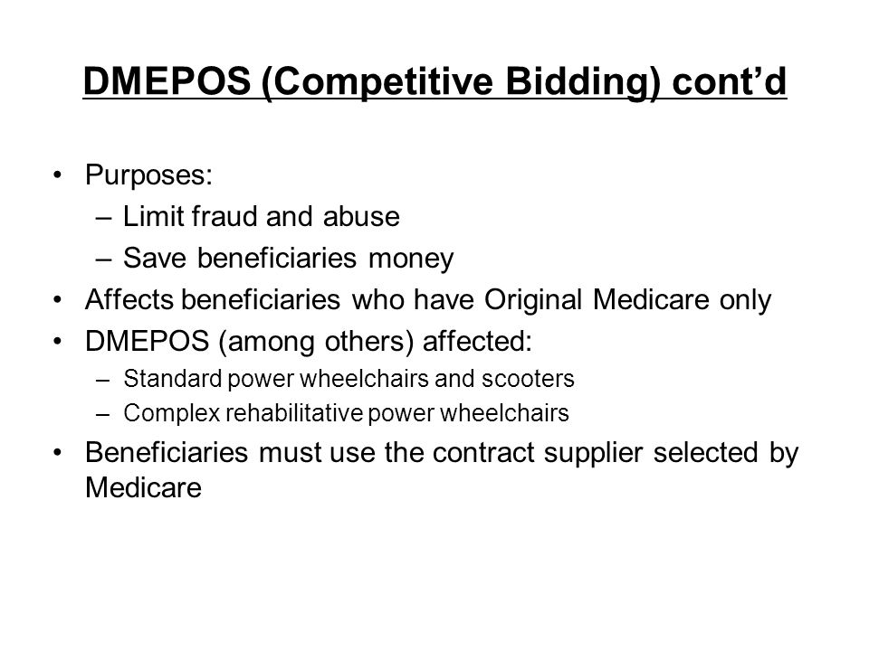 DMEPOS (Competitive Bidding) cont'd