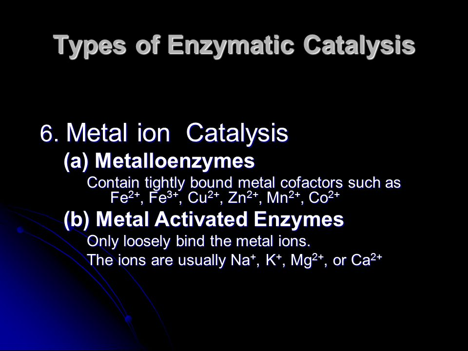 Types of Enzymatic Catalysis