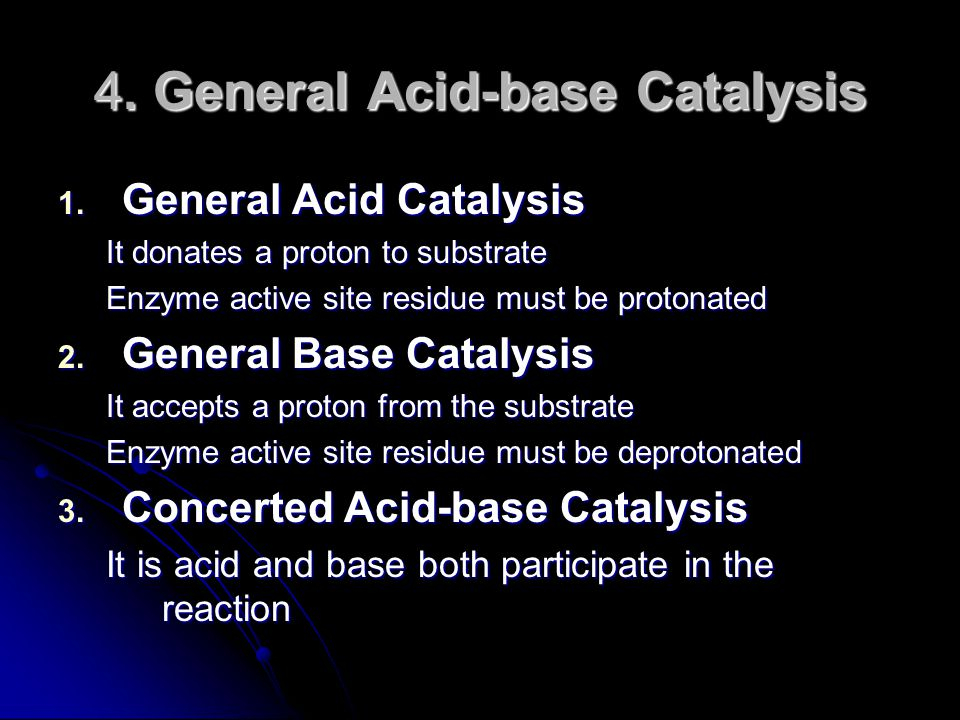 4. General Acid-base Catalysis