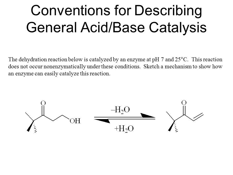 Conventions for Describing General Acid/Base Catalysis