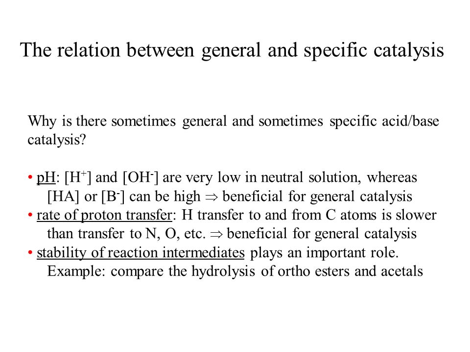 The relation between general and specific catalysis