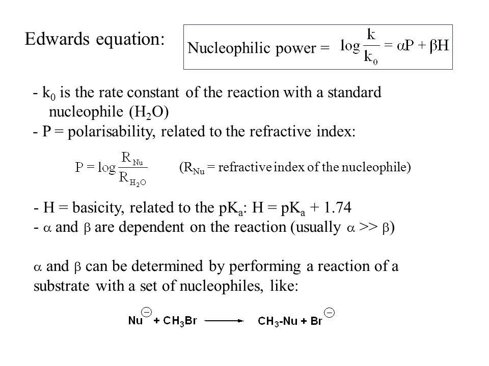 Edwards equation: Nucleophilic power =