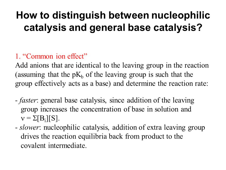 How to distinguish between nucleophilic catalysis and general base catalysis