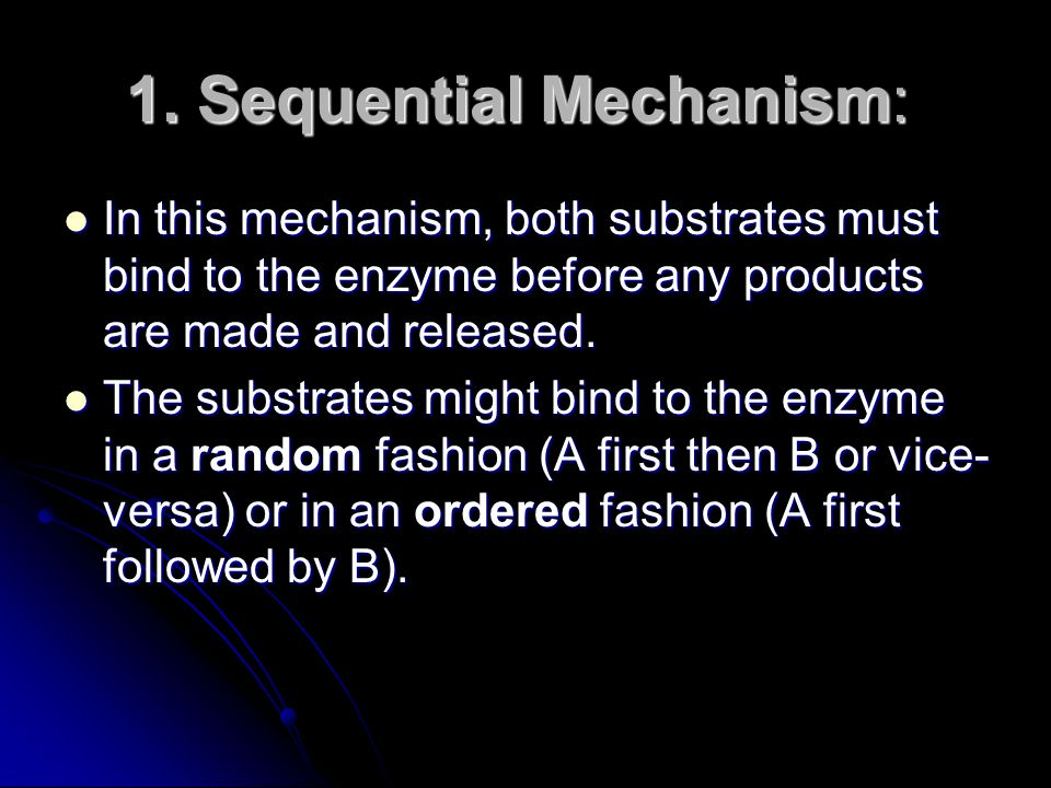 1. Sequential Mechanism: