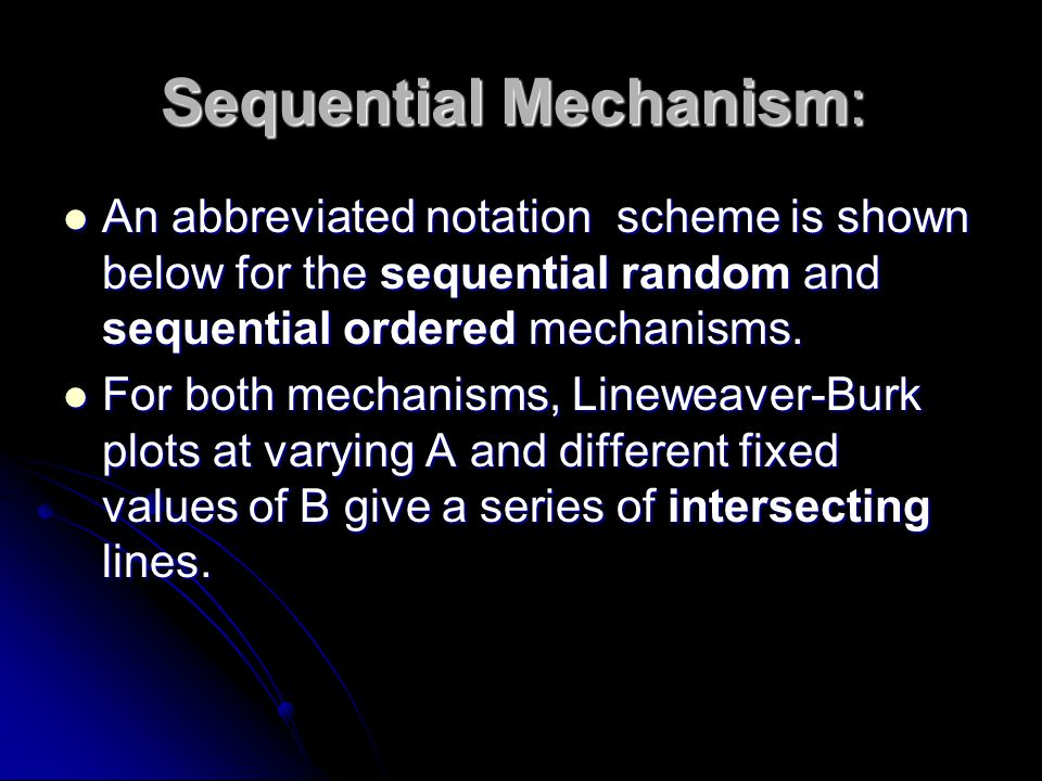 Sequential Mechanism: