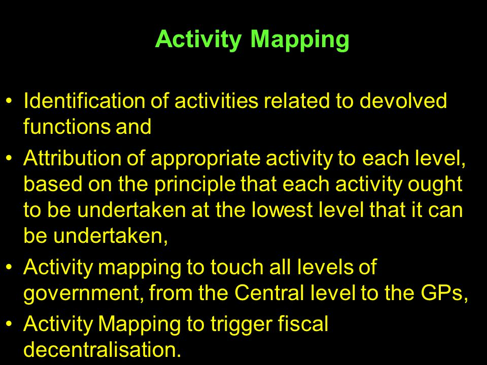 Activity Mapping Identification of activities related to devolved functions and.