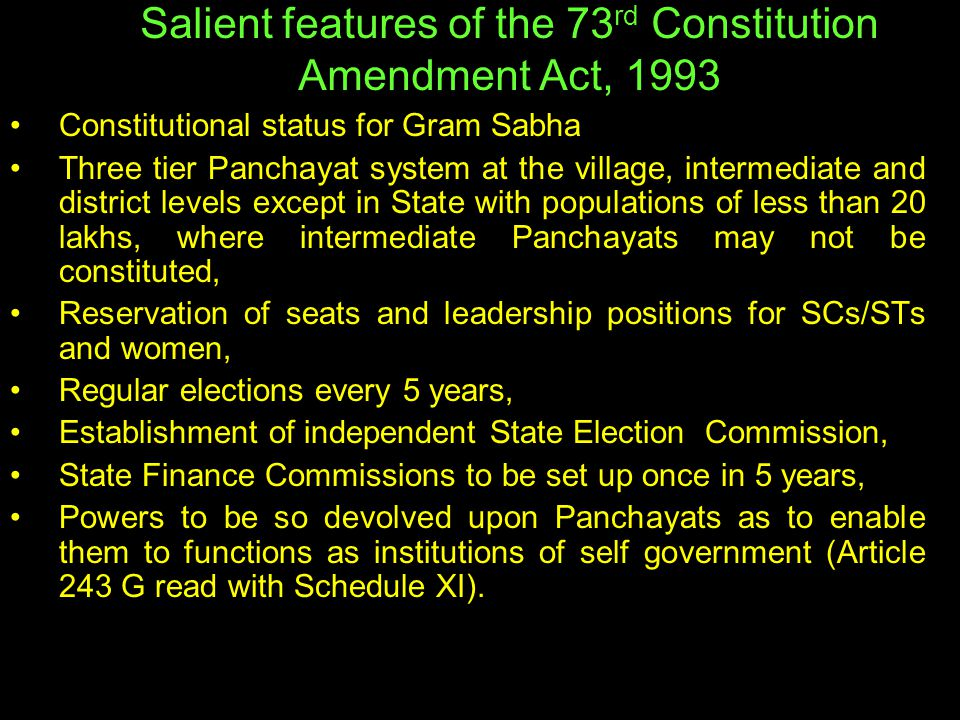 Salient features of the 73rd Constitution Amendment Act, 1993