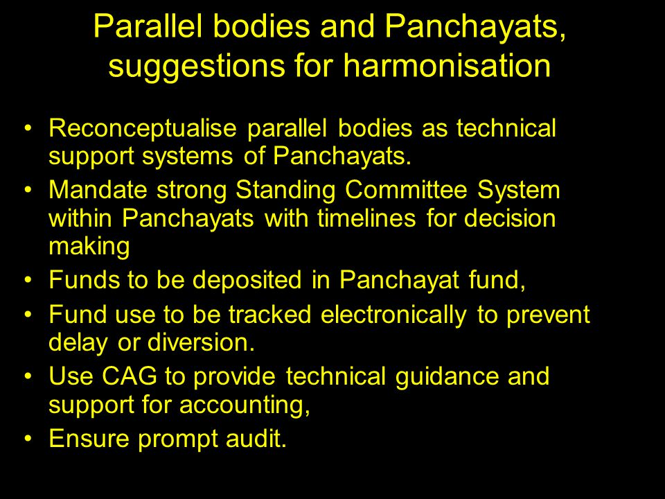 Parallel bodies and Panchayats, suggestions for harmonisation