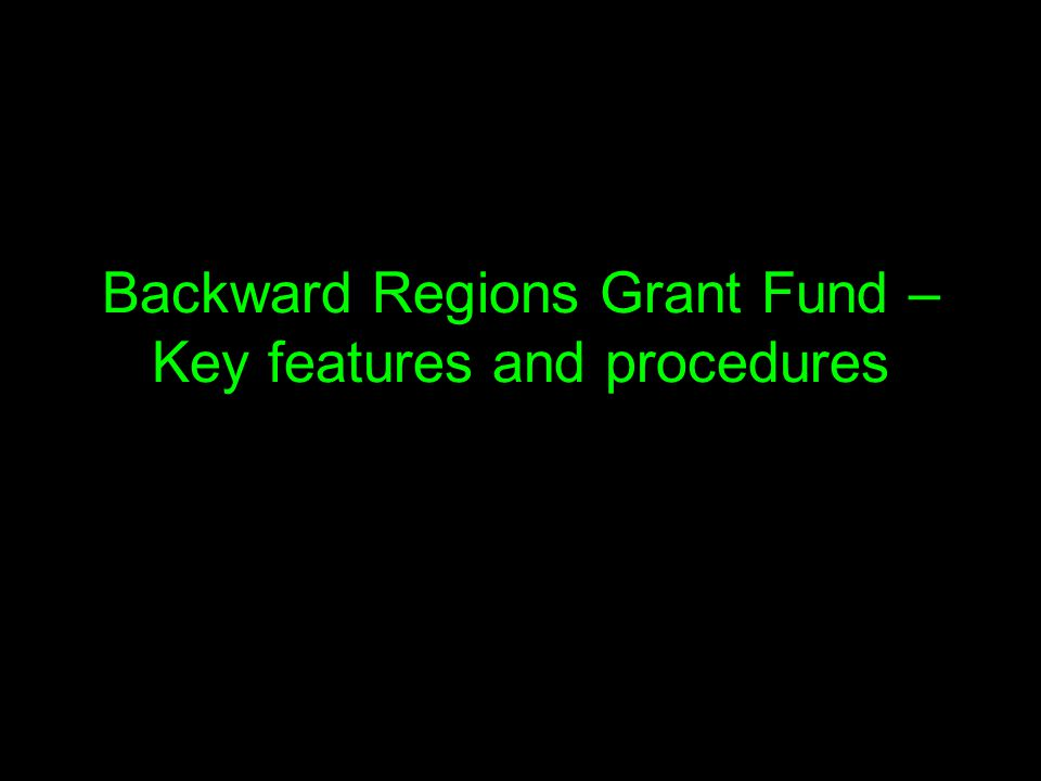 Backward Regions Grant Fund – Key features and procedures