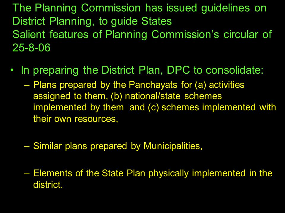 In preparing the District Plan, DPC to consolidate: