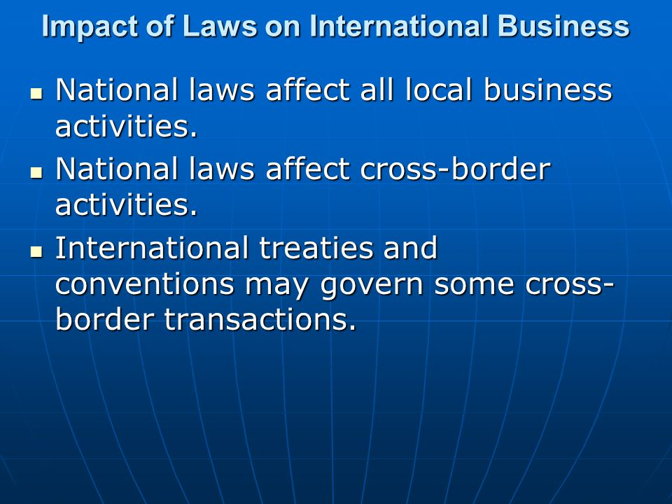 Impact of Laws on International Business