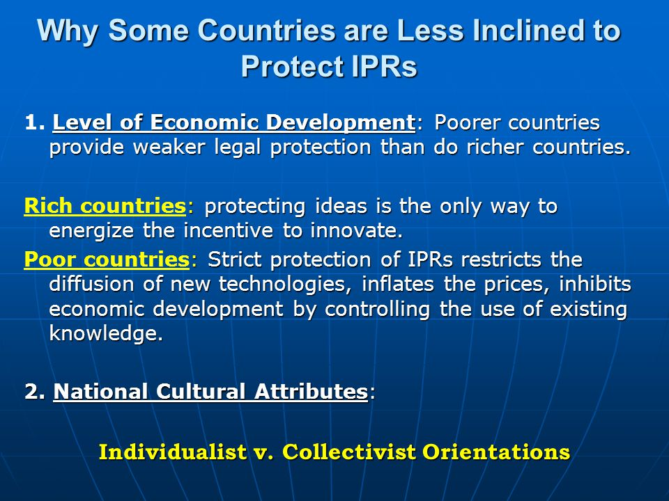 Why Some Countries are Less Inclined to Protect IPRs