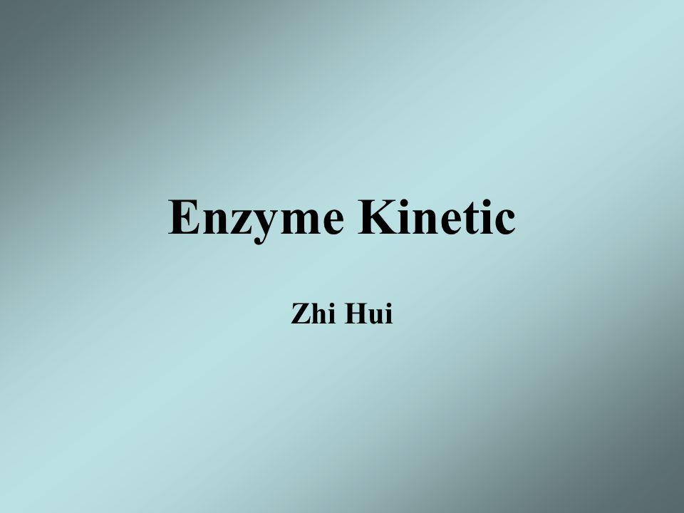 Enzyme Kinetic Zhi Hui