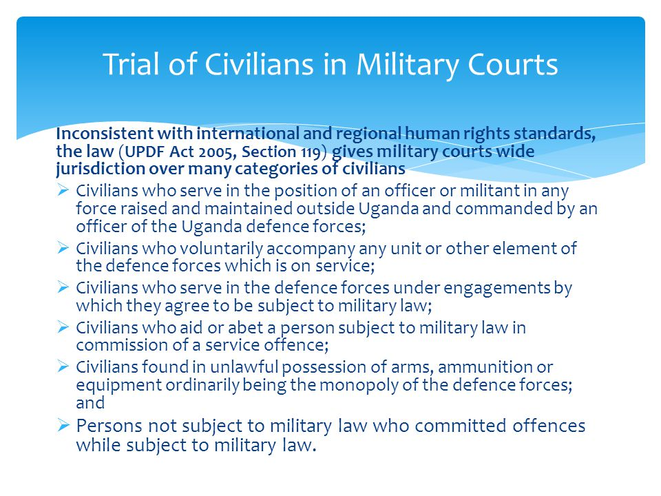 Trial of Civilians in Military Courts