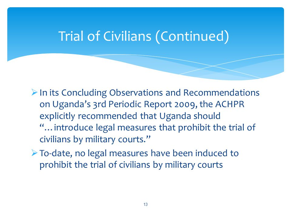 Trial of Civilians (Continued)